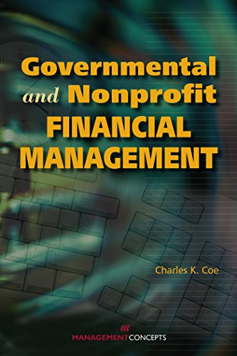 Governmental and Nonprofit Financial Management: Charles K. Coe, PhD
