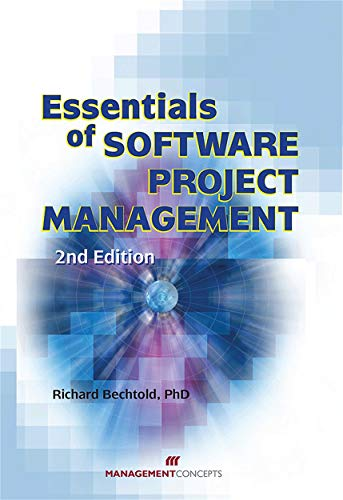 Essentials of Software Project Management (Hardback): Richard Bechtold