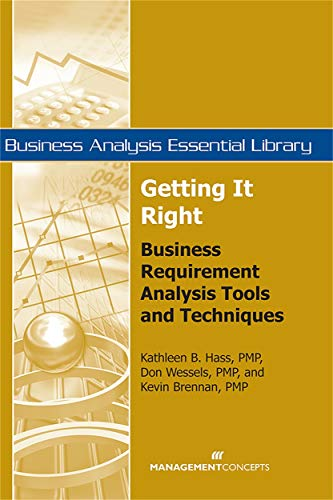 9781567262117: Getting It Right: Business Requirement Analysis Tools and Techniques (Business Analysis Essential Library)