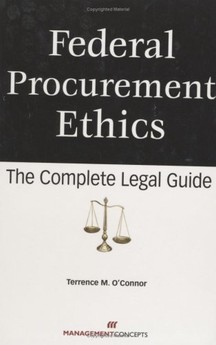9781567262308: Federal Procurement Ethics: The Complete Legal Guide