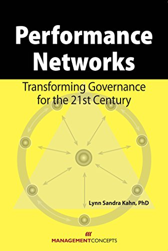 9781567262421: Performance Networks: Transforming Governance for the 21st Century