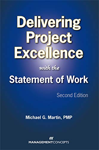 9781567262575: Delivering Project Excellence with the Statement of Work
