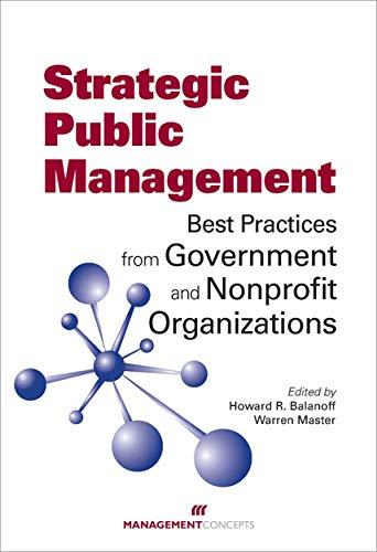 9781567262766: Strategic Public Management