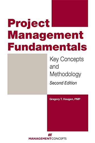 9781567262810: Project Management Fundamentals: Key Concepts and Methodology