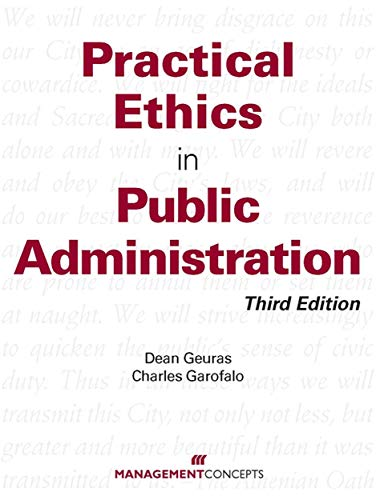 9781567262957: Practical Ethics In Public Administration