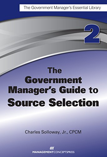 9781567264012: The Government Manager's Guide to Source Selection: GMEL series