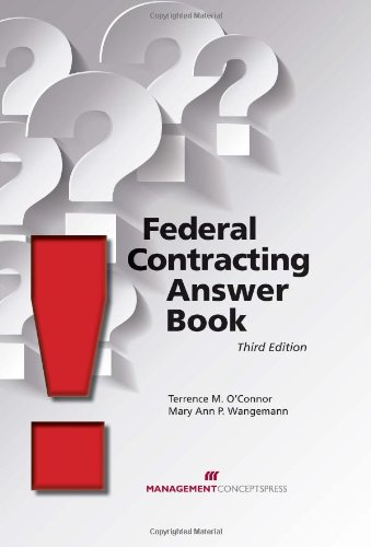 Federal Contracting Answer Book: Terrence M. O