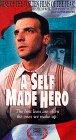 9781567301458: A Self Made Hero [VHS]