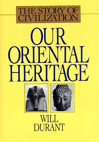 9781567310122: Our Oriental Heritage: The Story of Our Civilization #01