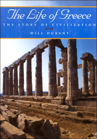 9781567310139: The Life of Greece (The Story of Civilization, Vol. 2)