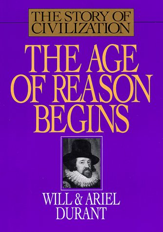 9781567310184: The Story of Civilization : The Age of Reason Begins