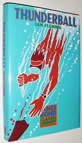 Thunderball (The James Bond Classic Library): Fleming, Ian