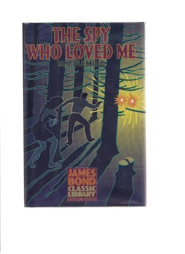9781567310528: Spy Who Loved Me (The James Bond Classic Library)