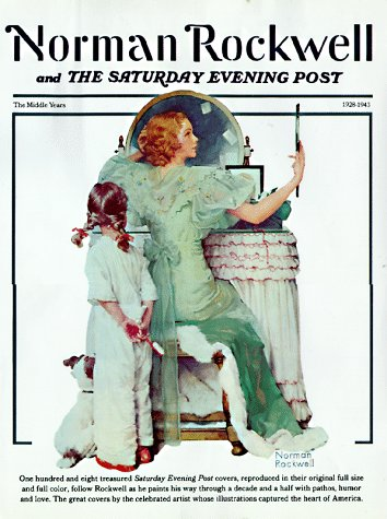 Norman Rockwell & the Saturday Evening Post: Stoltz, Marshall, Stoltz,