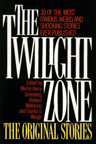 9781567310658: The Twilight Zone the Original Stories