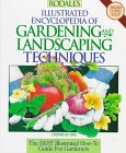9781567310702: Rodale's Illustrated Encyclopedia of Gardening and Landscaping Techniques