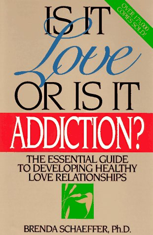 9781567310719: Is It Love or is It Addiction