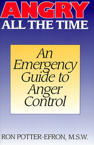 9781567310962: Angry All the Time: An Emergency Guide to Anger Control