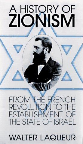 A History of Zionism: LAQUERU, WALTER