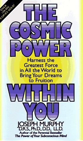 The Cosmic Power Within You: Murphy, Joseph