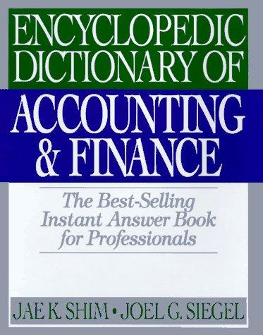 9781567311129: Encyclopedia Dictionary of Accounting & Finance
