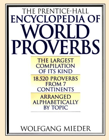 9781567311266: Prentice Hall Encyclopedia of World Proverbs