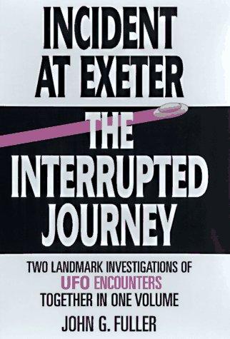 Incident at Exeter; Interrupted Journey: John G. Fuller