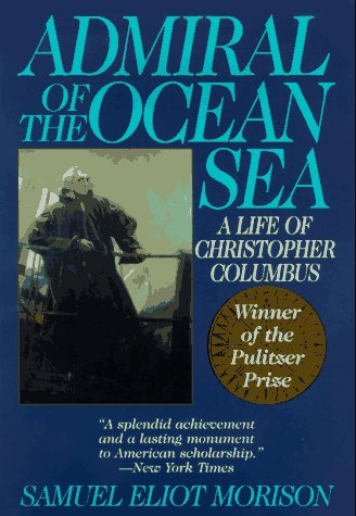 9781567311433: Admiral of the Ocean Sea: A Life of Christopher Columbus