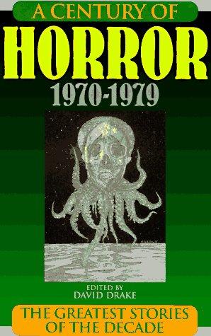 A Century of Horror, 1970-1979: David; Bradbury, Ray;