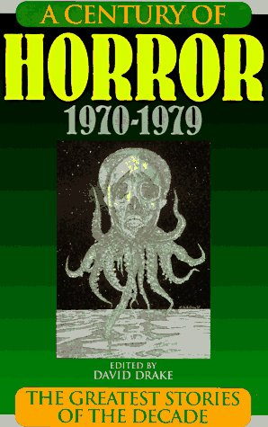 Century of Horror 1970-1979, SIGNED BY NINE!!!: Drake, David
