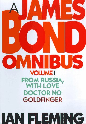 A James Bond Omnibus Volume One: From: Ian Fleming