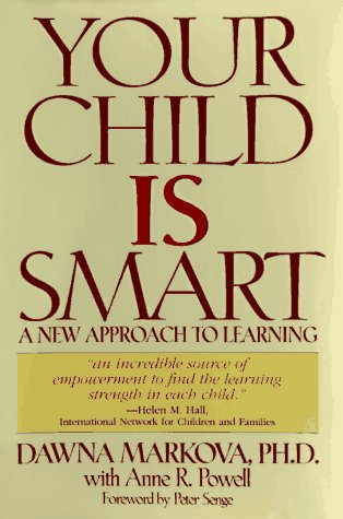 Your Child Is Smart (1567311962) by Dawna Markova