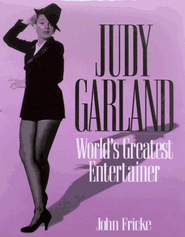 9781567312041: Judy Garland: World's Greatest Entertainer
