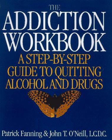 9781567312096: The Addiction Workbook