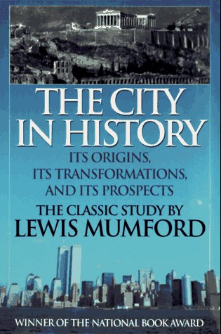9781567312119: The City in History: Its Origins, Its Transformations, and Its Prospects