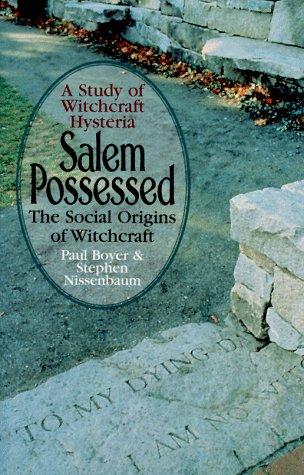 9781567312263: Salem Possessed: The Social Origins of Witchcraft