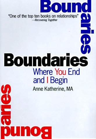 9781567312362: Boundaries: Where You End and I Begin
