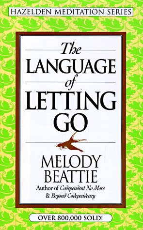 9781567312386: The Language of Letting Go (Hazelden Meditation Series)