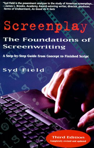 9781567312393: Screenplay: The Foundations of Screenwriting