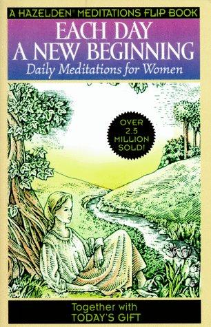 9781567312607: Each Day a New Beginning/Today's Gift (Hazelden Meditations Flip Book)