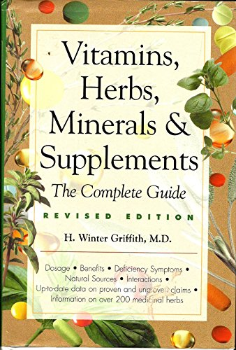 9781567312751: Vitamins, Herbs, Minerals & Supplements: The Complete Guide