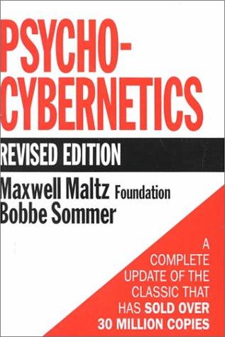 Psycho-Cybernetics: Maltz, Maxwell