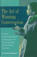 9781567313116: The Art of Winning Conversation: Proven Communication Techniques for Personal and Professional Success