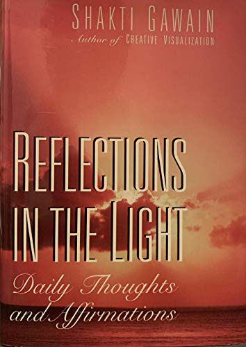 9781567313321: Reflections in the Light: Daily Thoughts and Affirmations