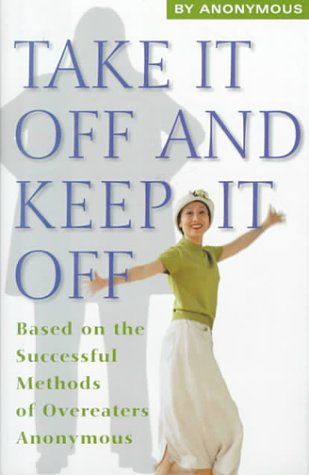 Take It Off and Keep It Off: anonymous