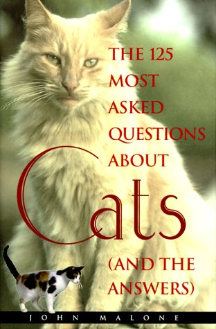 9781567313383: 125 Most Asked Questions About Cats (And the Answers)