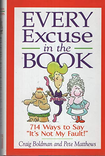 9781567313543: Every Excuse in the Book