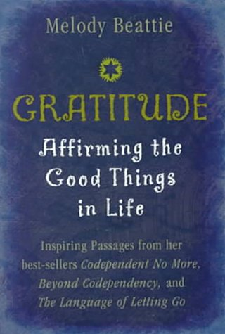 9781567313673: Gratitude: Affirming the Good Things in Life