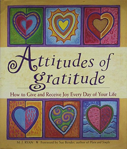 9781567313727: Attitudes of Gratitude: How to Give and Receive Joy Every Day of Your Life