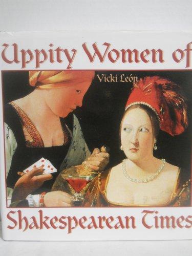 Uppity Women of Shakespearean Times: Leon, Vicki